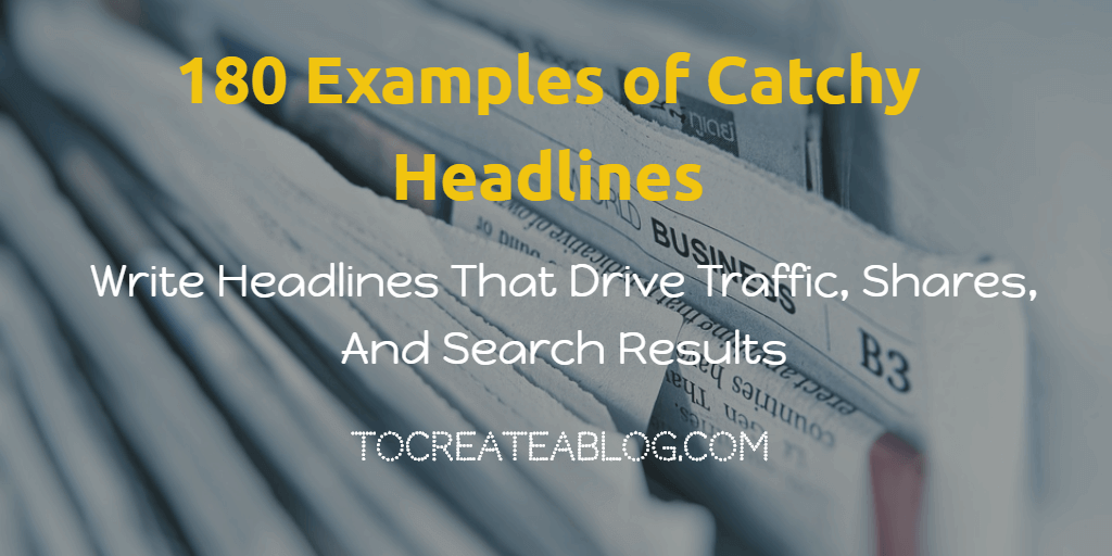 catchy headlines examples and post titles tools