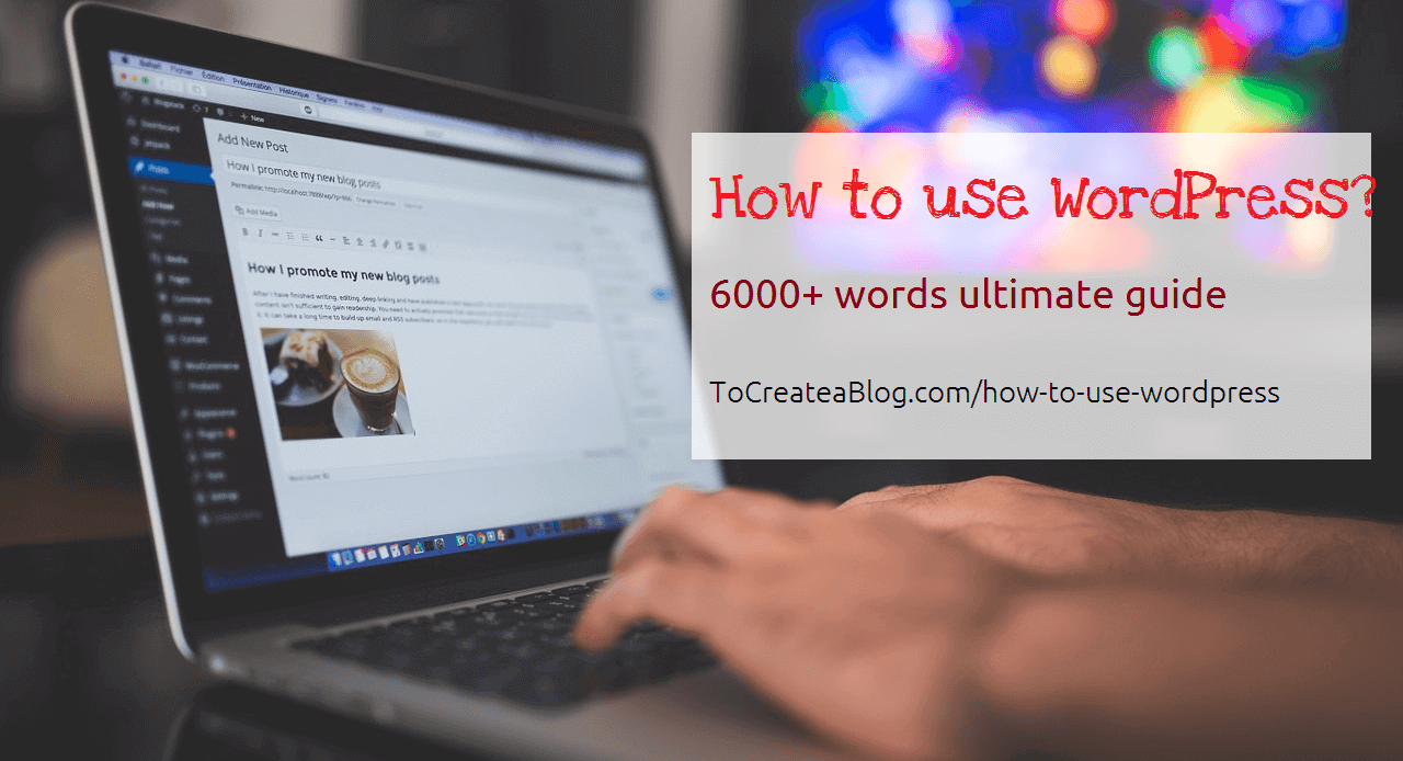how to use WordPress to build websites and blogs
